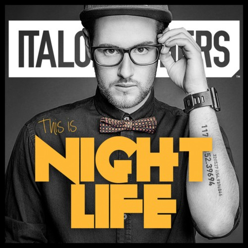 Italobrothers - This Is Nightlife - 2013, MP3, 320 kbps