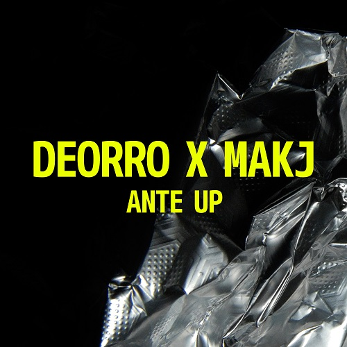 (Electro House) [Free] Deorro & MAKJ - Ante Up - 2015, MP3, 320 kbps