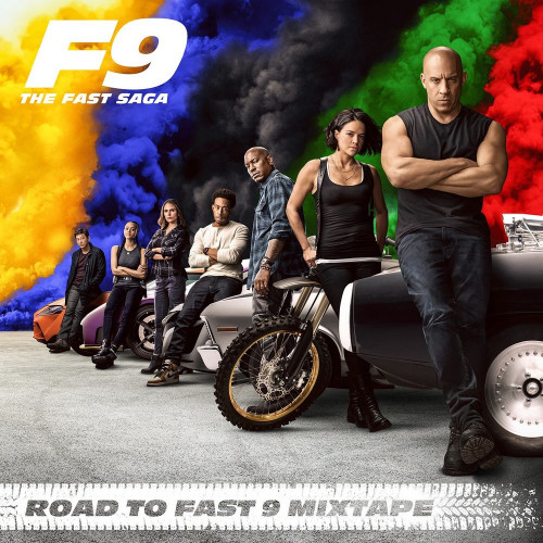 Форсаж 9: Неудержимая сага / Road To Fast 9 (Road To Fast 9 Mixtape) (by Various Artists) - 2020 (2021), MP3 (tracks), 320 kbps