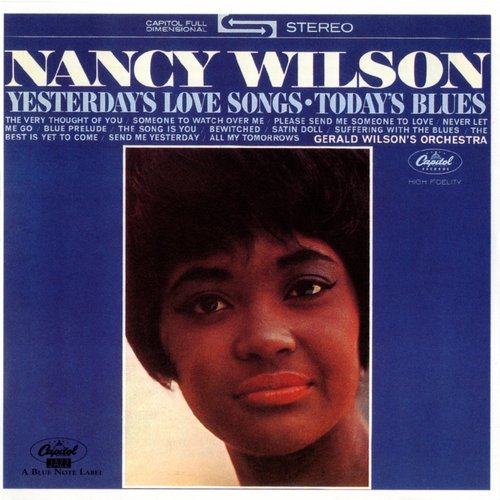 Nancy Wilson - Yesterday's Love Songs, Today's Blues - 1963 (1991), FLAC (image+.cue), lossless
